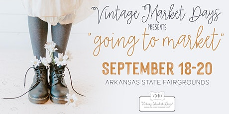 "Vintage Market Days® of Little Rock Fall Event ""Harvest"" tickets"