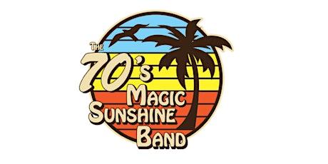 The 70s Magic Sunshine Band - K&J Patio tickets