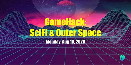 Mintbean Hackathons: GameHack - SciFi & Outer Space tickets