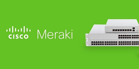 Cisco Meraki Mini Lab - ft. Ingram Micro  8/19 tickets