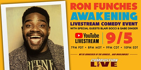"Ron Funches, ""Awakening"" tickets"