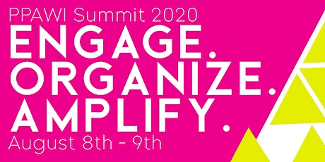 Engage. Organize. Amplify. // PPAWI Summit tickets