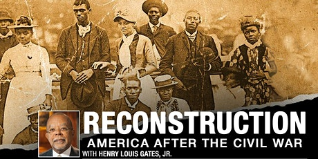 Reconstruction: America After the Civil War (Part I) tickets