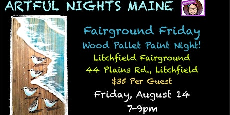 4th Fairground Friday Wood Pallet Paint Night-Pipers tickets