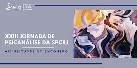XXIII Jornada de Psicanálise da SPCRJ - Webinar ingressos