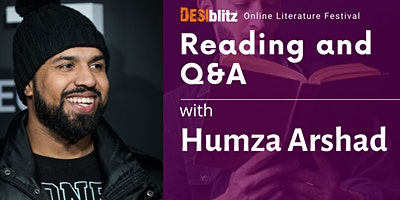 DESIblitz Online Literature Festival – Reading and Q&A with Humza Arshad