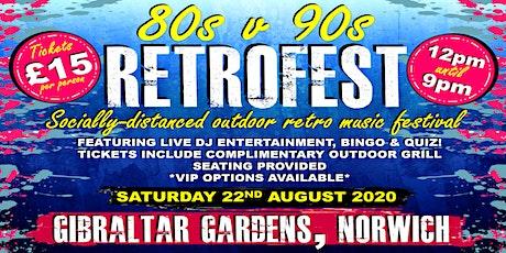 80's vs 90's RETROFEST - Socially distanced outdoor retro music festival tickets