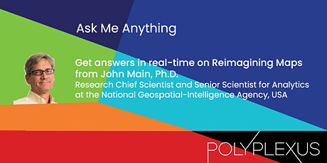 'Ask Me Anything' with NGA Research Chief Scientist, Dr. John Main tickets