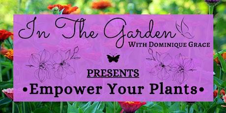OM Grown Garden: Empower Your Plants tickets