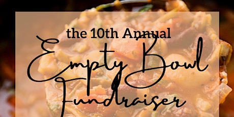 10th Annual Empty Bowl Fundraiser tickets