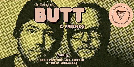 An Evening w/ Butt & Friends tickets