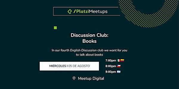 Anuncio de Discussion Club del  5 de agosto a las 7pm