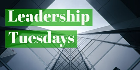 Leadership Tuesdays tickets