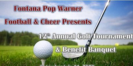 2020 Fontana Pop Warner Annual Golf Tournament & Banquet tickets
