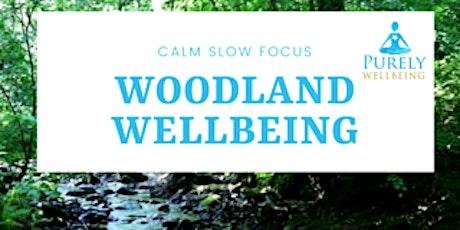 Woodland Wellbeing tickets