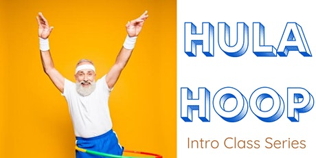 Hula Hoop: Intro Class Series tickets