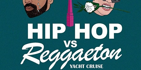 REGGAETON VS HIPHOP LATE NIGHT CRUISE @ JEWEL YACH tickets