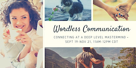 Mastermind Wordless Communication: Connecting at a Deep Level tickets