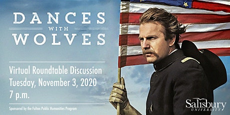 Dances with Wolves at 30: Virtual Roundtable Discussion tickets