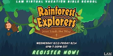 LAM CHRISTIAN CHURCH VIRTUAL VBS tickets