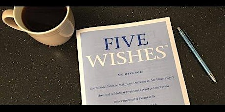 Five Wishes - End of Life Conversation & Planning (LGBT Friendly) tickets