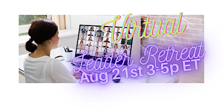 Virtual Leader Retreat for MM, MMM, and Directors tickets