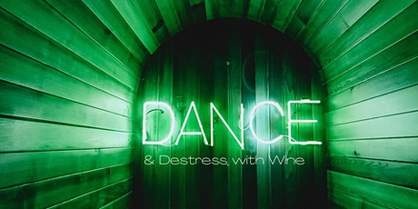Dance  & Destress with Wine tickets