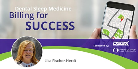 Dental Sleep Medicine Billing for Success tickets