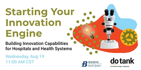 Starting Your Innovation Engine for Hospitals & Health Systems tickets