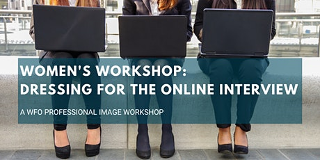 Women's Workshop: Dressing for the Online Interview tickets