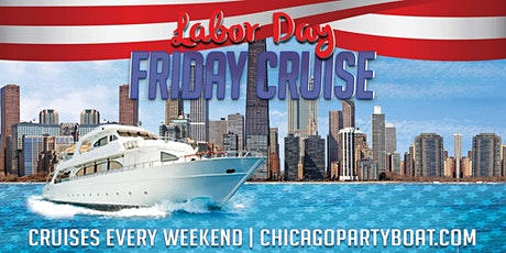 Labor Day Friday Cruise tickets