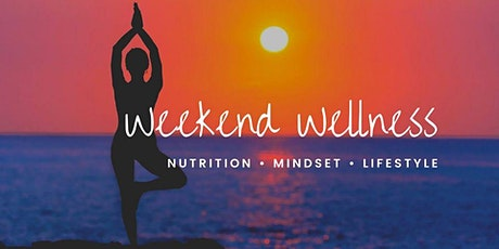 Weekend Wellness tickets