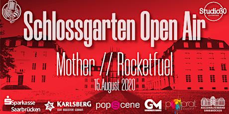 Schlossgarten Open Airs - Mother / Rocketfuel Tickets