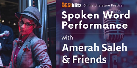 DESIblitz Online Literature Festival - Amerah Saleh and Friends tickets