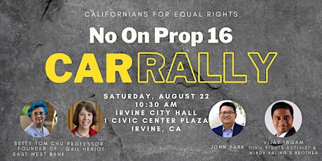 Californians For Equal Rights CAR RALLY to Oppose Prop 16 tickets