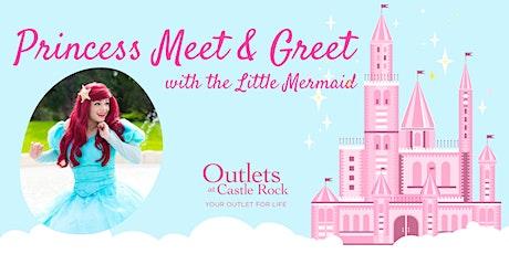 Princess Meet & Greet: The Little Mermaid tickets
