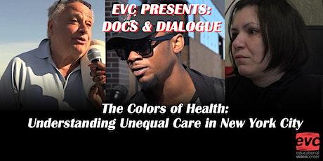 EVC Presents: Docs & Dialogue - Colors of Health tickets