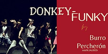 Donkey-Funky entradas