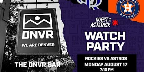 Rockies vs Astros Watch Party tickets