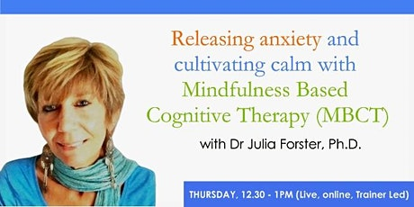 Releasing anxiety and cultivating calm with Mindfulness MBCT tickets