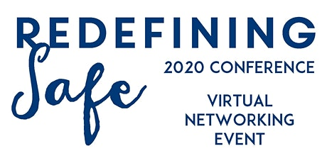 Virtual Networking Event - Virtual Redefining Safe Conference 2020 tickets