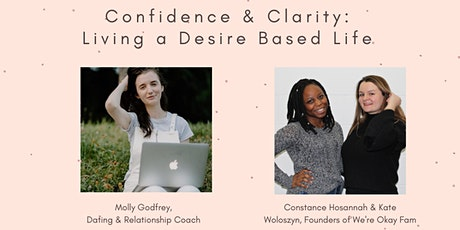 Confidence & Clarity: Living a Desire Based Life tickets