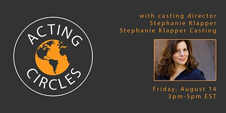 Acting Circles w/ Stephanie Klapper of Stephanie Klapper Casting tickets