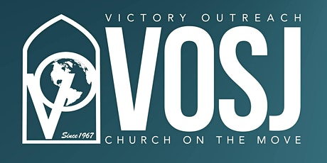 Victory Outreach San Jose Outdoor Sunday Celebration Service @11AM tickets