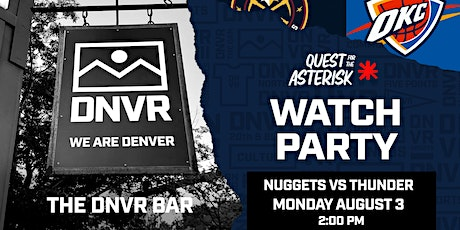Nuggets vs Thunder Watch Party tickets