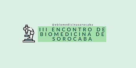 III Encontro Regional de Biomedicina da Região Metropolitana de Sorocaba-SP ingressos