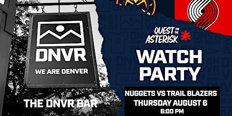 Nuggets vs Trail Blazers Watch Party tickets