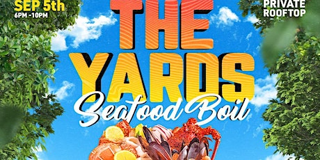 The Yards Seafood Boil tickets
