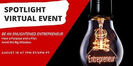 Be an Enlightened Entrepreneur tickets