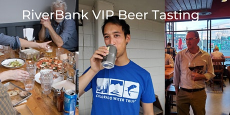 VIP RiverBank Beer Tasting tickets